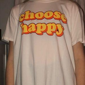 Choose happy t shirt